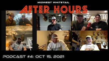 After Hours Podcast #4: Oct. 15. Cold Fronts, Shooter At 10 Yards | Midwest Whitetail